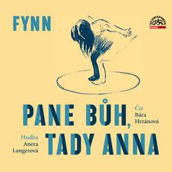 Audiokniha Pane Bůh, tady Anna -  Fynn - Aneta Langerová