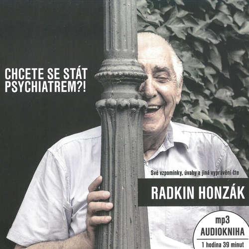 Audiokniha Chcete se stát psychiatrem?! - Radkin Honzák - Radkin Honzák