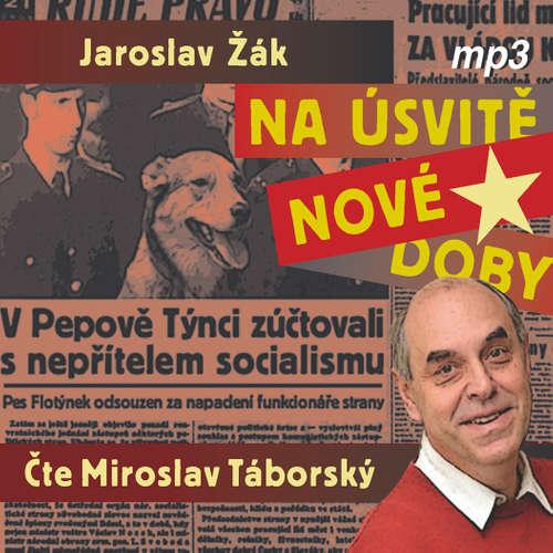 Audiokniha Na úsvitě nové doby - Jaroslav Žák - Miroslav Táborský