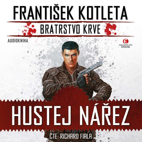 Audiokniha Hustej nářez - František Kotleta - Richard Fiala