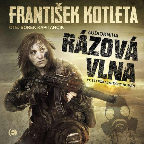 Audiokniha Rázová vlna - František Kotleta - Borek Kapitančik