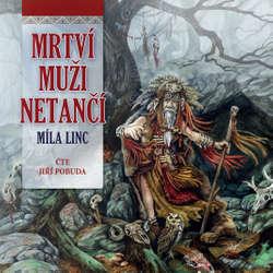 Audiokniha Mrtví muži netančí - Míla Linc - Jiří Pobuda