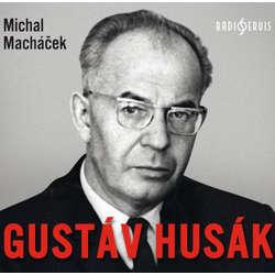 Gustáv Husák - Michal Macháček (Audiokniha)