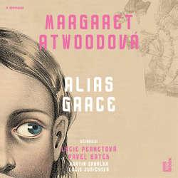 Audiokniha Alias Grace - Margaret Atwoodová - Lucie Pernetová