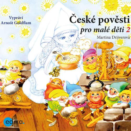 Audiokniha České pověsti pro malé děti 2 - Martina Drijverová - Arnošt Goldflam