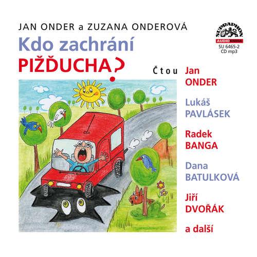 Audiokniha Kdo zachrání Pižďucha - Jan Onder - Radek Banga