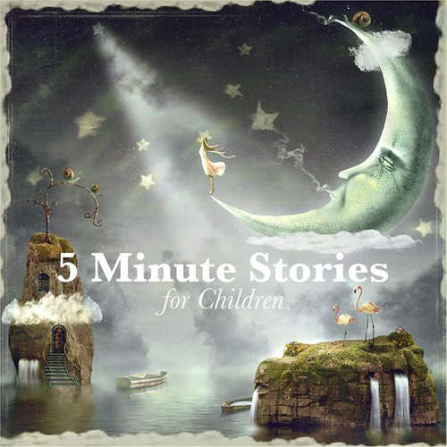 Audiobook 5 Minute Stories for Children - Alexandra Potter - Nicki White