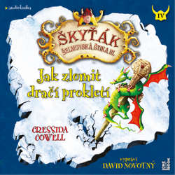 Audiokniha Jak zlomit dračí prokletí - Cressida Cowell - David Novotný
