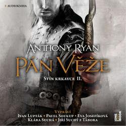 Audiokniha Pán věže - Anthony Ryan - Ivan Lupták