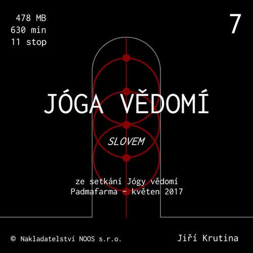 Audiokniha Jóga vědomí slovem 7 - Jiří Krutina - Jiří Krutina