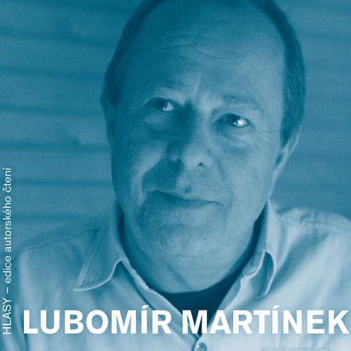 HLASY - Lubomír Martínek