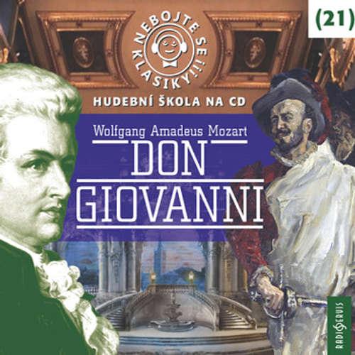 Audiokniha Nebojte se klasiky 21 - Don Giovanni - Wolfgang Amadeus Mozart - Jan Hartl