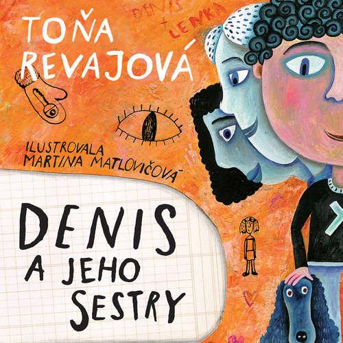 Audiokniha Denis a jeho sestry - Toňa Revajová - Lukáš Latinák