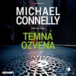 Temná ozvena - Michael Connelly (Audiokniha)