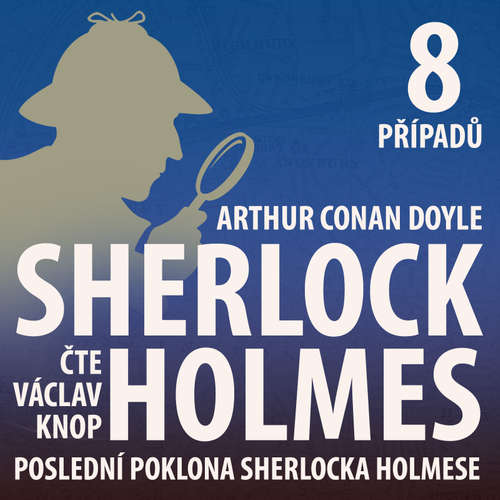 Poslední poklona Sherlocka Holmese (komplet)