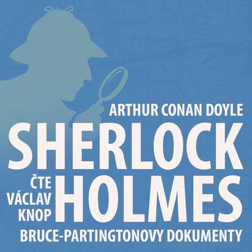 Poslední poklona Sherlocka Holmese 4 - Bruce-Partingtonovy dokumenty
