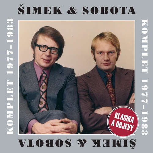 Šimek & Sobota Komplet 1977-1983 - Klasika a objevy