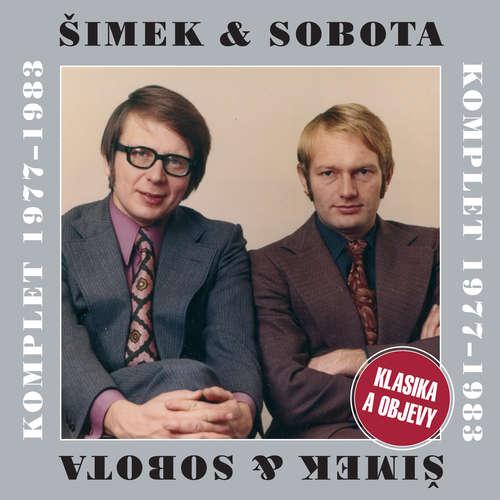 Audiokniha Šimek & Sobota Komplet 1977-1983 - Klasika a objevy - Miloslav Šimek - Luděk Sobota