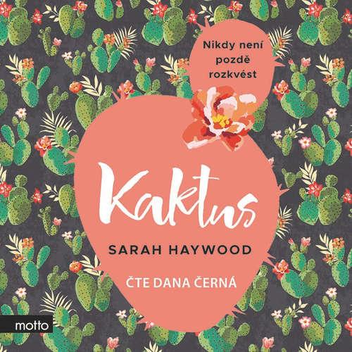 Audiokniha Kaktus - Sarah Haywood - Dana Černá