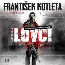 Audiokniha Lovci - František Kotleta - Josef Kaluža