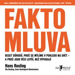 Audiokniha Faktomluva - Hans Rosling - Borek Kapitančik