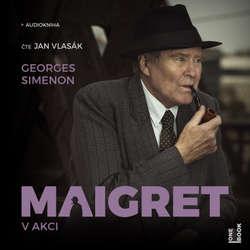 Audiokniha Maigret v akci - Georges Simenon - Jan Vlasák
