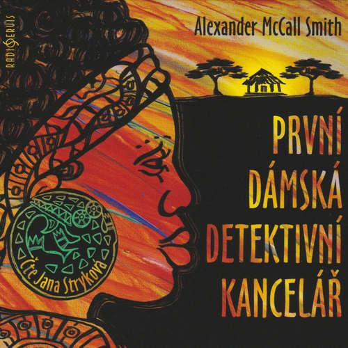 Audiokniha První dámská detektivní kancelář - Alexander McCall Smith - Jana Stryková
