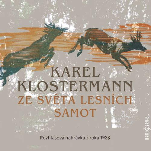 Audiokniha Ze světa lesních samot - Karel Klostermann - Otakar Brousek