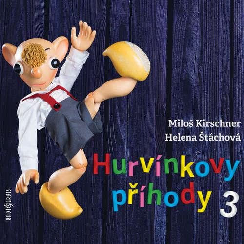 Audiokniha Hurvínkovy příhody 3 - Vladimír Straka - Miloš Kirschner