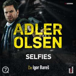 Audiokniha Selfies - Jussi Adler-Olsen - Igor Bareš