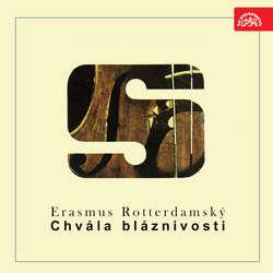 Audiokniha Chvála bláznivosti -  Erasmus Rotterdamský - Ludmila Pelikánová