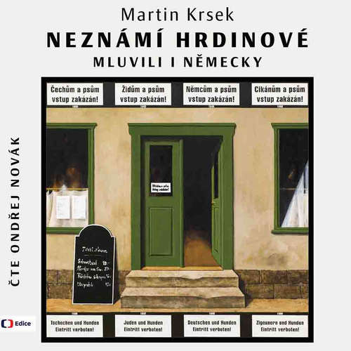 Audiokniha Neznámí hrdinové mluvili i německy - Martin Krsek - Ondřej Novák