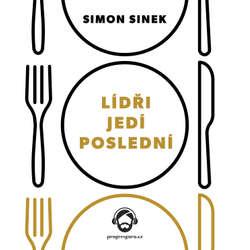 Audiokniha Lídři jedí poslední - Simon Sinek - Gustav Bubník
