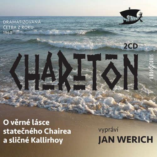 O věrné lásce statečného Chairea a sličné Kallirhoy