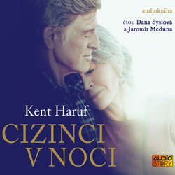 Audiokniha Cizinci v noci - Kent Haruf - Dana Syslová