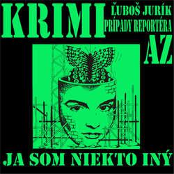 Audiokniha Ja som niekto iný - Ľuboš Jurík - Michal Ďuriš
