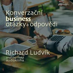 Audiokniha Konverzační business otázky a odpovědi - Richard Ludvík - Richard  Ludvík