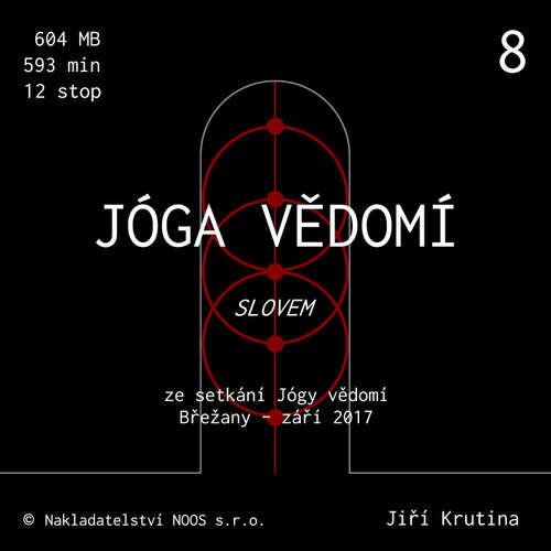 Audiokniha Jóga vědomí slovem 8 - Jiří Krutina - Jiří Krutina