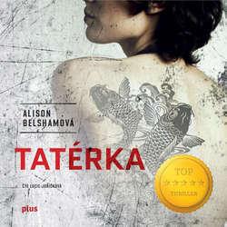 Audiokniha Tatérka - Alison Belsham - Lucie Juřičková