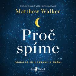 Audiokniha Proč spíme - Matthew Walker - Borek Kapitančik