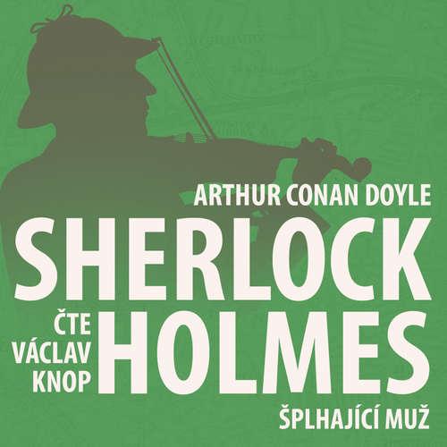 Z archivu Sherlocka Holmese 8 - Šplhající muž