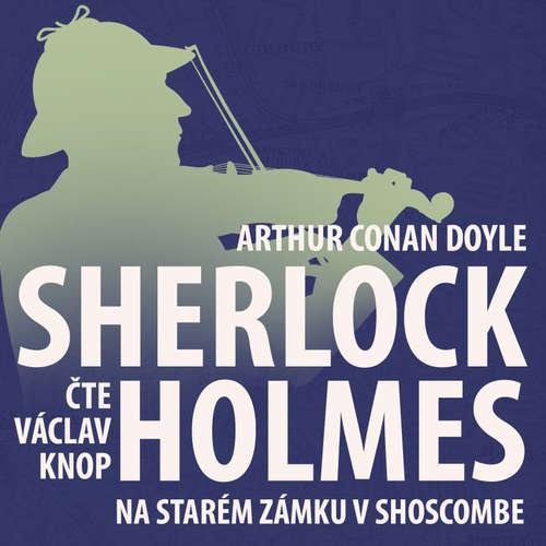 Z archivu Sherlocka Holmese 11 - Na starém zámku v Shoscombe