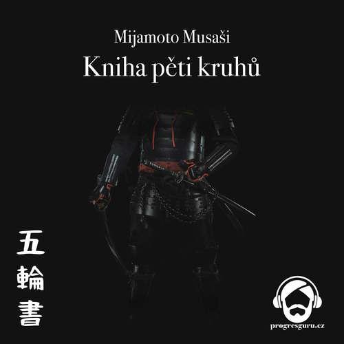 Audiokniha Kniha pěti kruhů - Mijamoto Musaši - Jan Hyhlík