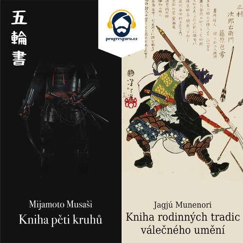 Audiokniha Kniha pěti kruhů a Kniha rodinných tradic válečného umění - Jagjú Munenori - Jan Hyhlík