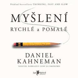 Audiokniha Myšlení, rychlé a pomalé - Daniel Kahneman - Borek Kapitančik