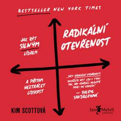 Audiokniha Radikální otevřenost - Kim  Scottová - Michaela Rykrová