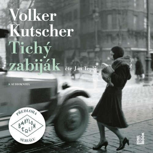 Audiokniha Tichý zabiják - Volker Kutscher - Jan Teplý