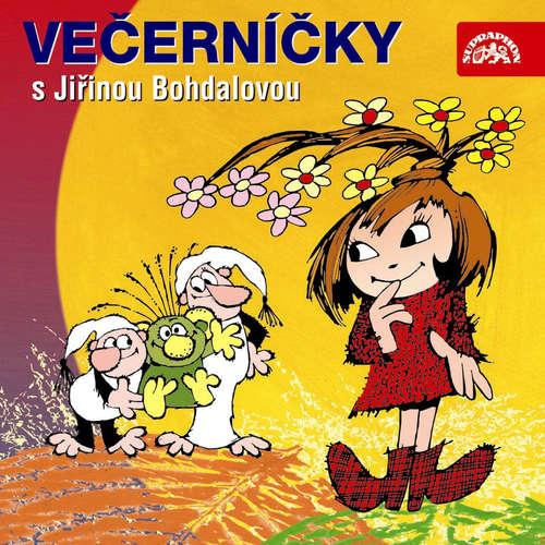 Audiokniha Večerníčky s Jiřinou Bohdalovou - Václav Čtvrtek - Jiřina Bohdalová
