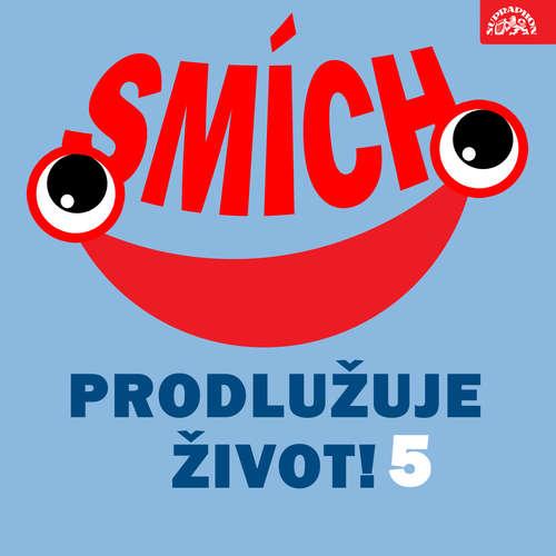 Audiokniha Smích prodlužuje život! 5 - Josef Skupa - Bohumil Bezouška