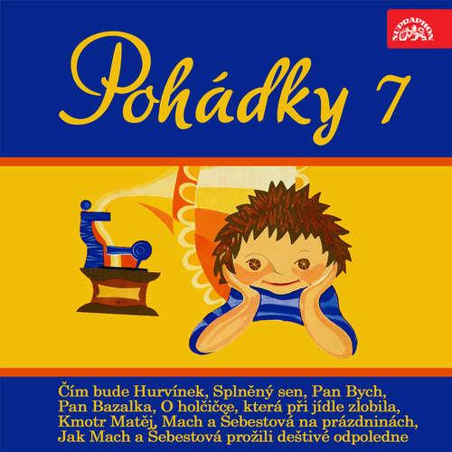 Audiokniha Pohádky 7 - Josef Barchánek - Miloš Kirschner